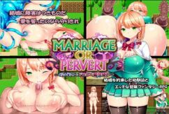 MARRIAGE OR PERVERT [RPG][English]