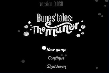 Bones' Tales: The Manor – New Version 0.06[RPG][English]
