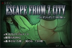 ESCAPE FROM Z CITY ~Found Footage~ [RPG][English]