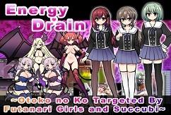Energy Drain ~Otoko no Ko Targeted By Futanari Girls and Succubi~ [RPG][English]