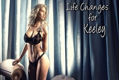 Life Changes for Keeley [ADV][English]